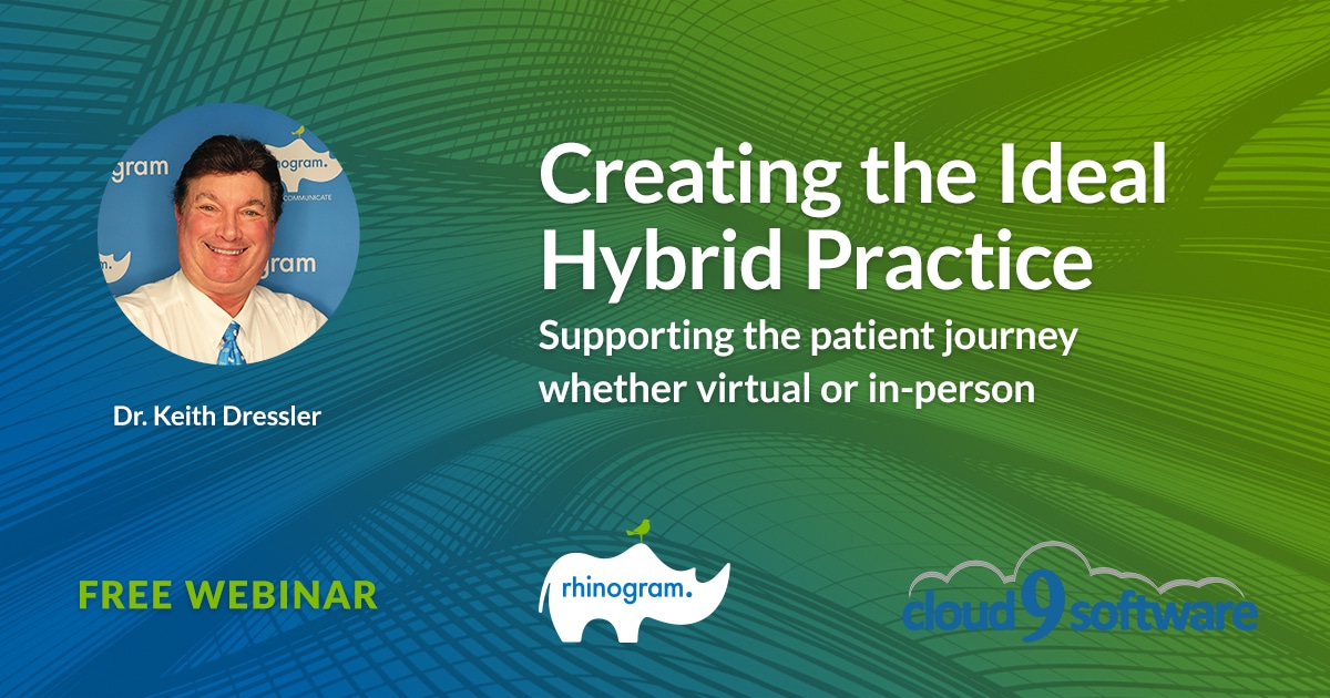 Creating the Ideal Hybrid Practice